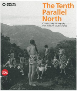 The Tenth Parallel North. Contemporary Photography from India and South America